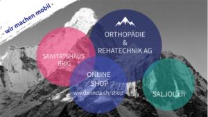 dennda Orthopädie- Ihr Gesundheitsdienstleister im Wallis und für die ganze Schweiz
